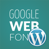 WordPress. How to change a Google web font