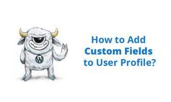Add Custom Fields to User Profile in WordPress