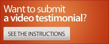 Want to submit a video testimonial?